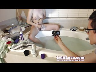Lelu love webcam bathtub shaving foot scrubbing
