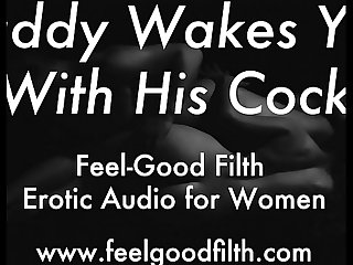DDLG Role Play: Woken Up & Fucked by Daddy (feelgoodfilth.com - Erotic Audio for..